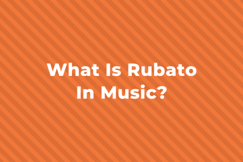 What is Rubato in Music? A Complete Guide